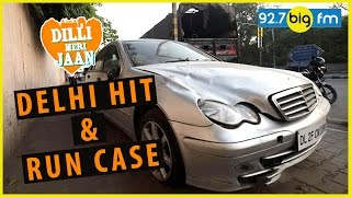 Delhi Hit And Run | ...