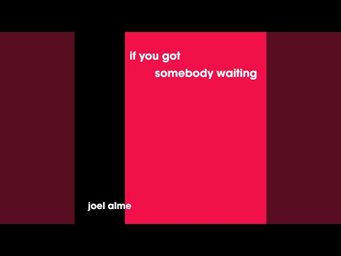 If You Got Somebody Waiting (Acoustic Version) mp3