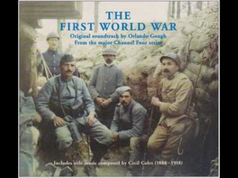 The First World War Soundtrack - Hell is Too Good for the Hun