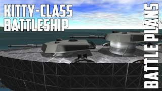 Battle Plans - Kitty-Class Battleship for Kerbal Space Program