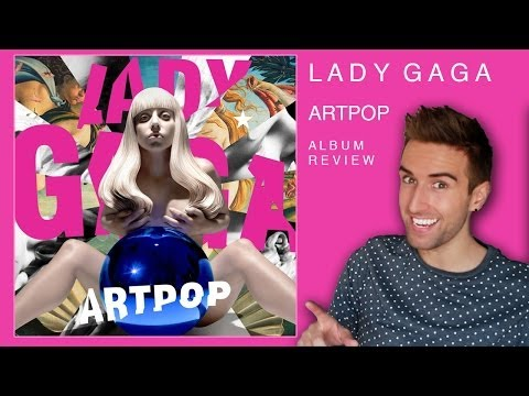 Lady Gaga - ARTPOP - Track By Track Album Review & Singing!!!!