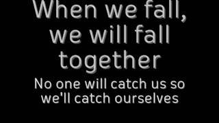 Streetlight Manifesto - We Will Fall Together with Lyrics