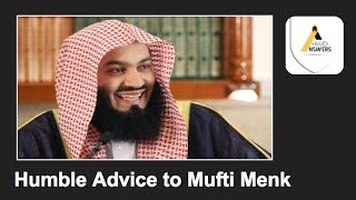 Humble Advice to Mufti Menk from Ahmadi Muslim (Qadiani)