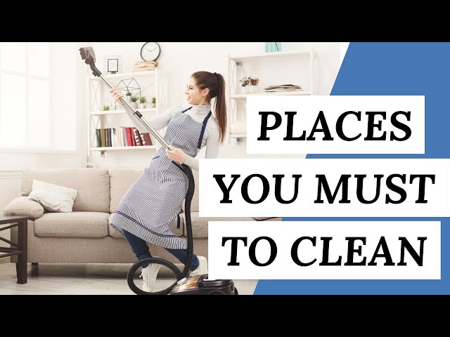 Places You Must To CLEAN This Summer (Cleaning Tips)