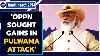 Why PM Modi blamed oppn for damaging National Unity over Pulwama | Oneindia News
