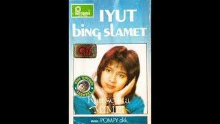 Iyut Bing Slamet ~ yang termanis