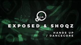 EXPOSED SHOQZ HANDS UP DANCECORE MIX