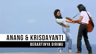 "Gambar cover Anang & Krisdayanti  - ""Berartinya Dirimu"" (Official Video)"