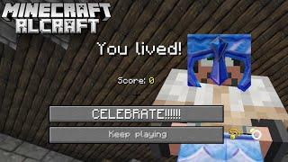 I FINALLY..... DIDN'T DIE!! | Minecraft: RL Craft Modpack