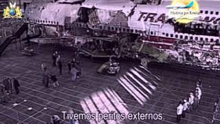*Mistérios por Revelar - Aeronaves - Acidente do TWA 800