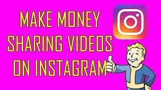 Make Money Sharing Videos On Instagram in One Minute