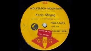 Kevin Shegog - Wolverton Mountain (Original 45)