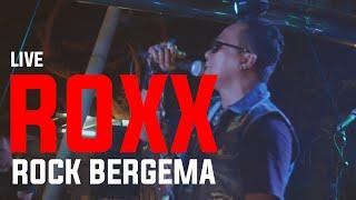 Download Roxx - Rock Bergema (Live at Roxx Anthem 30th Anniversary) Full HD