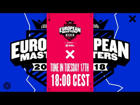 [🔴] European Masters Spring Split Group Stage 2018 - Day 3
