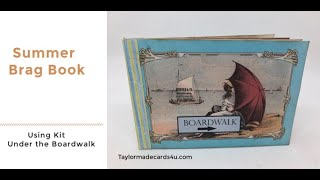 Summer Brag Book using new Kit - Under the Boardwalk