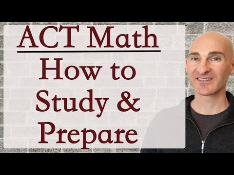 How to Study for the ACT Math Section