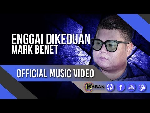 Mark Benet  Enggai Dikeduan  Music Video