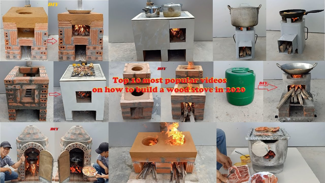 Top 10 most popular videos on how to build a wood stove in 2020