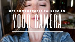 How to Get Comfortable in Front of a Camera | Part 1: YouTube