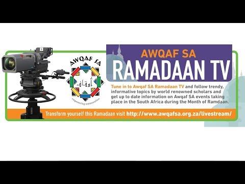 Awqaf SA Ramadaan TV  Night 7 -  Sh. Sa'dullah Khan