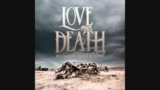 Love & Death - The Abandoning