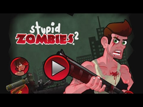 Stupid Zombies 2 Free - GameResort LLC