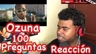 Ozuna - 100 Preguntas (Video Oficial) REACCION / EL BADULAKE