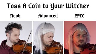 """5 Levels of """"Toss a Coin to Your Witcher"""": Noob to Epic"""