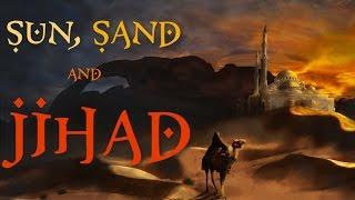 Sun, Sand and Jihad #3 - The First Crusade