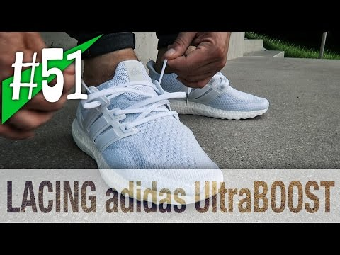 #51 - 6 WAYS LACING YOUR ULTRA BOOST - Adidas On Feet - Sneakerkult