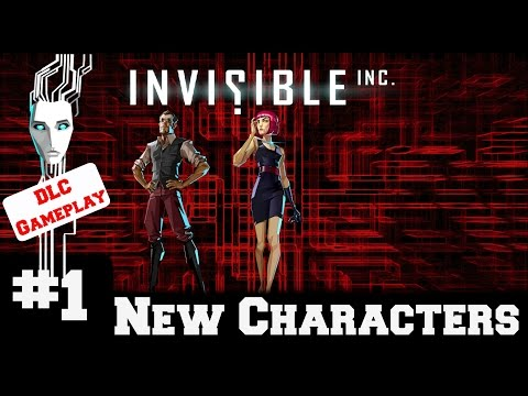 Invisible Inc - Contingency Plan DLC - New Characters - Gameplay/Walkthrough - Part 1