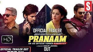 Official Trailer Pranaam Rajeev Khandelwal Sameksha Sanjiv Jaiswal Releasing On►9 AUG 2019