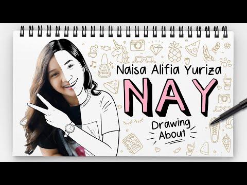 Naisa Alifia Yuriza (N.A.Y) - DRAWING ABOUT
