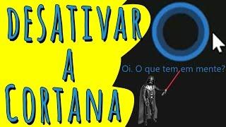 Deixe o Windows 10 mais rápido desativando a Cortana!