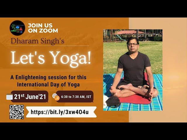 Let's Yoga with Dharam Singh | International Yoga Day | June 21, 2021 | YiPEE Yoga | Promo