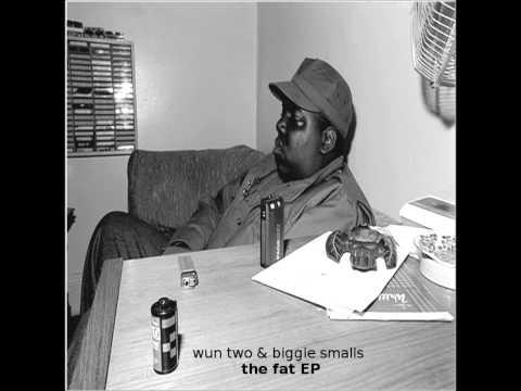 wun two & biggie smalls - the.fat.EP(mix)