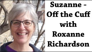 Gambar cover Suzanne - Off the Cuff with Roxanne Richardson