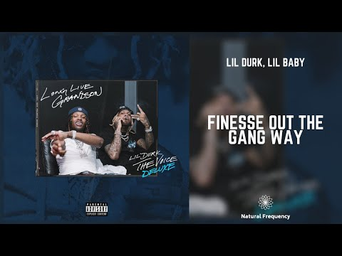 Lil Durk – Finesse Out The Gang Way feat. Lil Baby (432Hz)