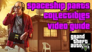 GTA 5 - All Spaceship Parts Collectibles Video Guide ¦