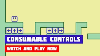 Consumable Controls · Game · Gameplay
