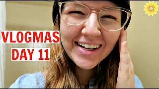 IT WAS AN EVENTFUL DAY | VLOGMAS DAY 11 | 2017 thumbnail