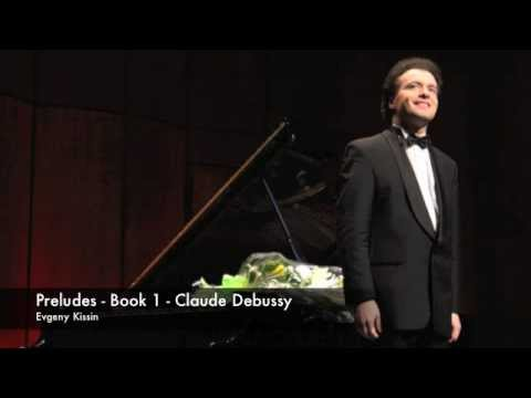 Evgeny Kissin Plays Debussy's Preludes LIVE