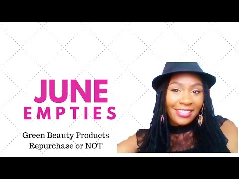 Beauty Product Empties June |  Natural & Organic Healthy Beauty Products I have Used Up