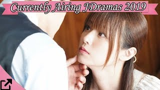 Top 25 Currently Airing Japanese Dramas 2019 (#07)