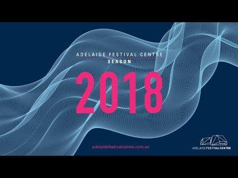 Adelaide Festival Centre 2018 Season Trailer