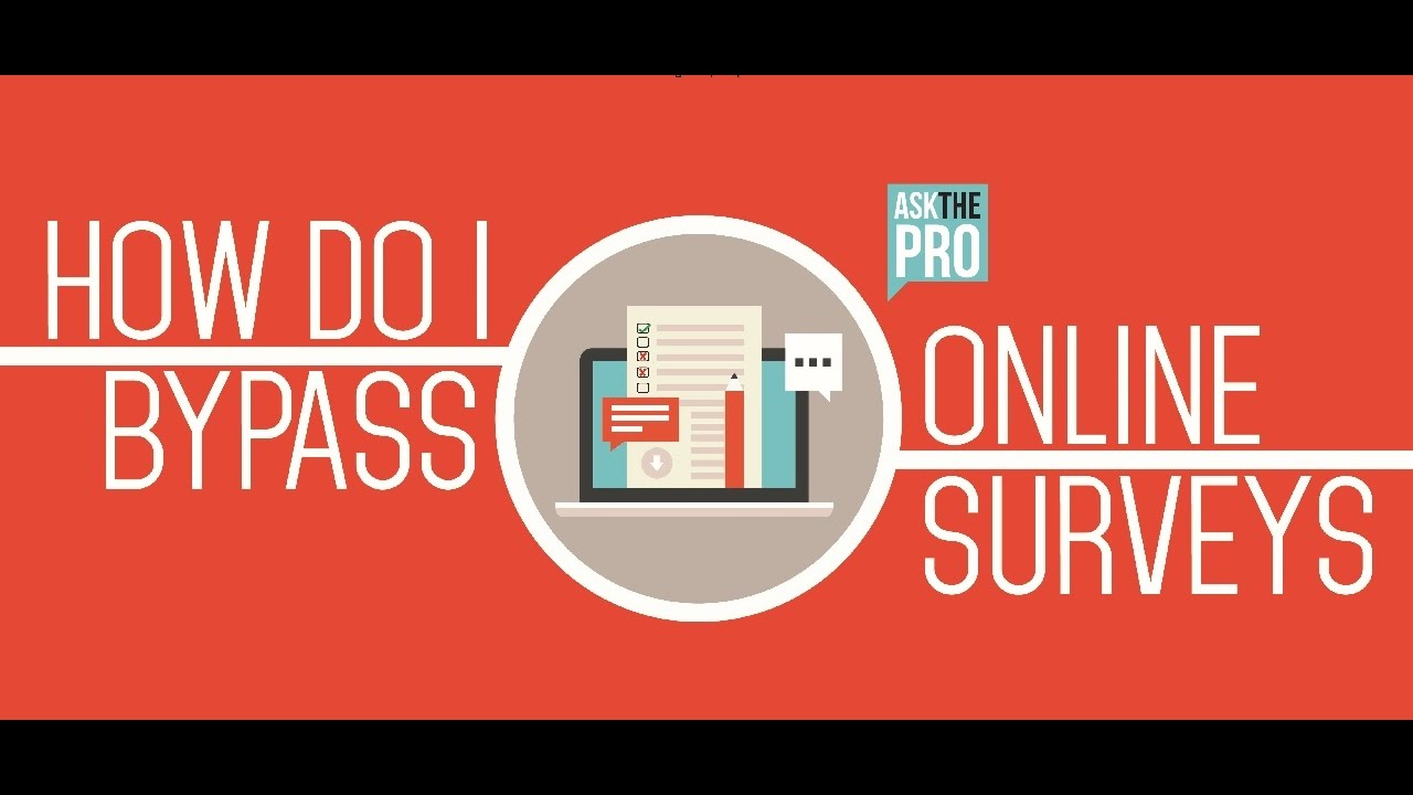 how to bypass surveys online how to skip online surveys easily bypass online surveys 5344