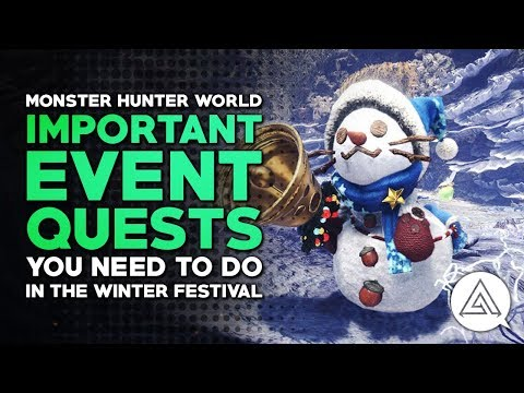 Monster Hunter World | Most Important Event Quests You Need to Do in The Winter Festival
