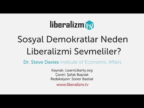 Sosyal Demokratlar Neden Liberalizmi Sevmeliler