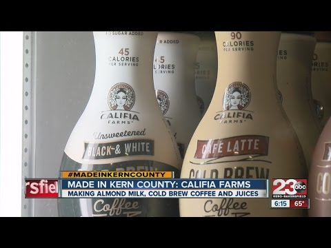 Made in Kern County: Califia Farms