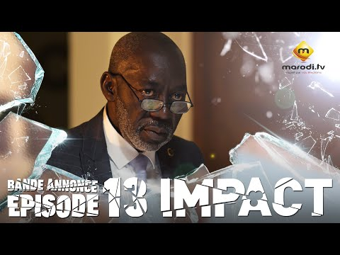 Série - Impact - Episode 13 - Bande annonce - VOSTFR